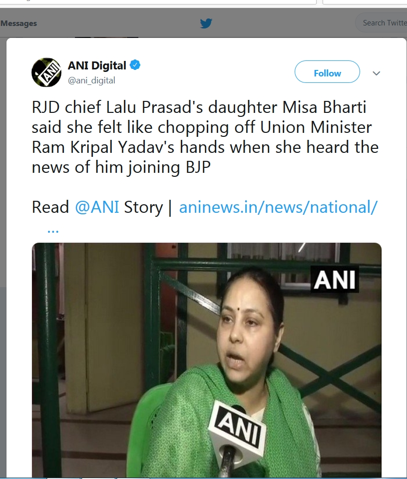 Women can get away with muder in India. RJD chief Lalu Prasad's daughter Misa Bharti said she felt like chopping off Union Minister Ram Kripal Yadav's hands when she heard the news of him joining BJP